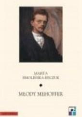 Okładka książki Młody Mehoffer Marta Smolińska - Byczuk