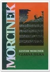 Okładka książki Czarna Julka Gustaw Morcinek
