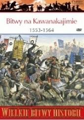 Okładka książki Bitwy na Kawanakajimie 1553-1564. Walka samurajów o władzę