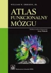 Okładka książki Atlas funkcjonalny mózgu William Orrison