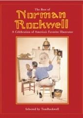 Okładka książki The Best of Norman Rockwell: A Celebration of Americas Favourite Illustrator Tom Rockwell,Norman Rockwell