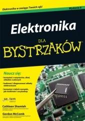 Okładka książki Elektronika dla bystrzaków Gordon McComb,Cathleen Shamieh