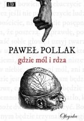 Okładka książki Gdzie mól i rdza Paweł Pollak