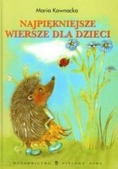 Okładka książki Najpiękniejsze wiersze dla dzieci Maria Kownacka