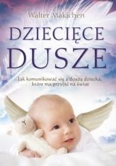 Okładka książki Dziecięce Dusze Walter Makichen