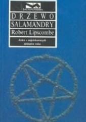 Okładka książki Drzewo Salamandry Robert Lipscombe