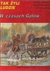 Okładka książki W czasach Galów. Celtowie.