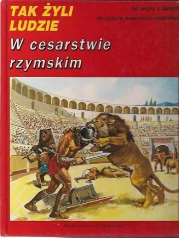 Okładka książki W cesarstwie rzymskim Pierre Miquel