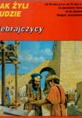 Okładka książki Hebrajczycy w latach 40 p.n.e. - 70 n.e.