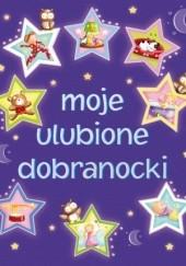 Okładka książki Moje ulubione dobranocki Urszula Kozłowska