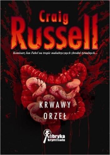 Okładka książki Krwawy orzeł Craig Russell