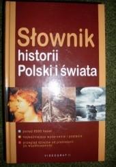 Okładka książki Słownik historii Polski i świata Ryszard Kaczmarek,Kazimierz Miroszewski,Piotr Greiner