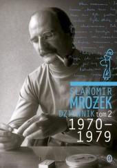 Okładka książki Dziennik tom 2 1970-1979 Sławomir Mrożek