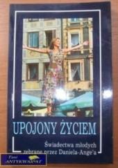 Okładka książki Upojony życiem Daniel Ange