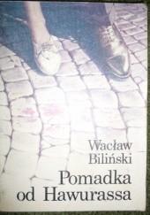 Okładka książki Pomadka od Hawurassa Wacław Biliński