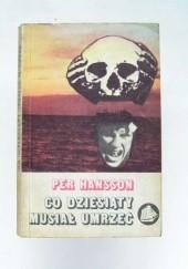 Okładka książki Co dziesiąty musiał umrzeć : o konwojach morskich podczas drugiej wojny światowej