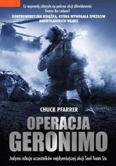 Okładka książki Operacja Geronimo Chuck Pfarrer