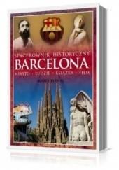 Okładka książki Barcelona. Miasto, ludzie, książka, film Marek Pernal