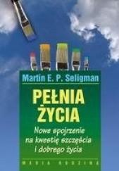 Okładka książki Pełnia życia Martin E.P. Seligman