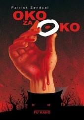Okładka książki Oko za oko Patrick Senécal