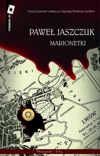 Okładka książki Marionetki Paweł Jaszczuk