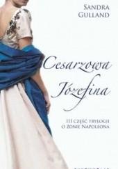 Okładka książki Cesarzowa Józefina Sandra Gulland