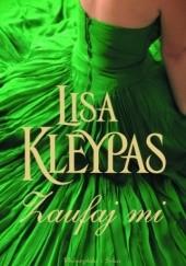 Okładka książki Zaufaj mi Lisa Kleypas