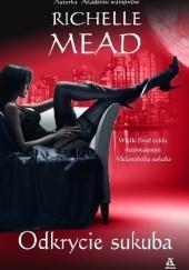 Okładka książki Odkrycie sukuba Richelle Mead