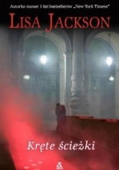 Okładka książki Kręte ścieżki Lisa Jackson