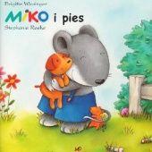 Okładka książki Miko i pies Brigitte Weninger
