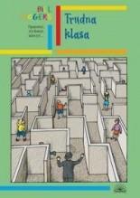 Okładka książki Trudna Klasa. Opanować, wychować, nauczyć...