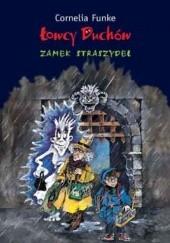 Okładka książki Łowcy duchów. Zamek straszydeł Cornelia Funke