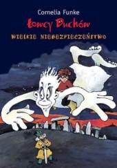 Okładka książki Łowcy Duchów. Wielkie niebezpieczeństwo Cornelia Funke