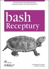Okładka książki Bash. Receptury Carl Albing,JP Vossen,Cameron Newham
