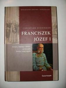 Okładka książki Franciszek Józef I Christian Dickinger