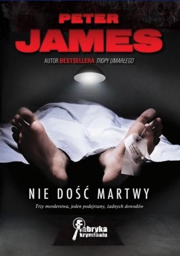 Okładka książki Nie dość martwy Peter James
