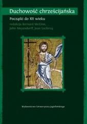 Okładka książki Duchowość chrześcijańska T.I, Początki do XII wieku Bernard McGinn