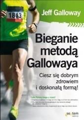 Okładka książki Bieganie metodą Gallowaya Jeff Galloway