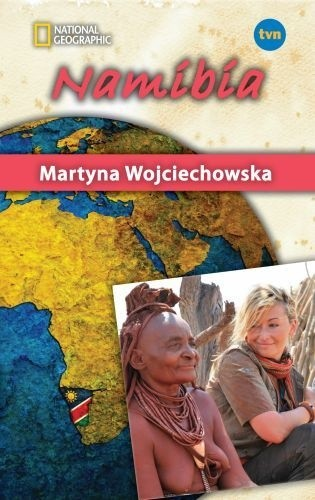 Okładka książki Namibia Martyna Wojciechowska