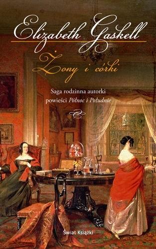 Okładka książki Żony i córki Elizabeth Gaskell