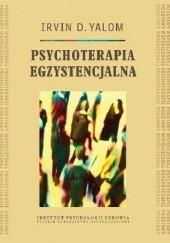 Okładka książki Psychoterapia egzystencjalna Irvin David Yalom