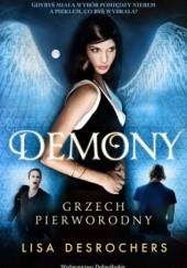 Okładka książki Demony. Grzech pierworodny Lisa Desrochers