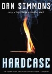 Okładka książki Hardcase Dan Simmons
