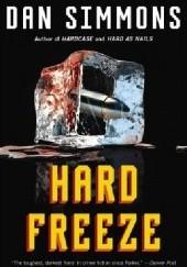 Okładka książki Hard Freeze Dan Simmons