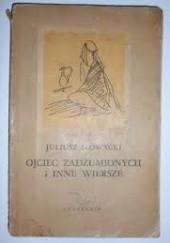Okładka książki Ojciec zadżumionych i inne wiersze Juliusz Słowacki