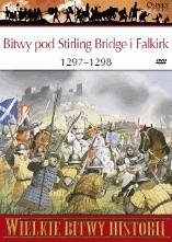 Okładka książki Bitwy pod Stirling Bridge i Falkirk 1297 - 1298. Bunt Williama Wallace'a Pete Armstrong