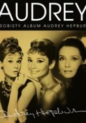 Okładka książki Audrey. Osobisty album Audrey Hepburn Suzanne Lander