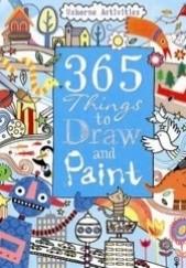 Okładka książki 365 things to draw and paint