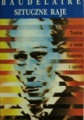 Okładka książki Sztuczne Raje Charles Pierre Baudelaire