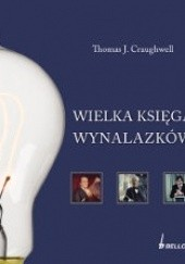 Okładka książki Wielka księga wynalazków Thomas J. Craughwell